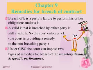 Chapter 9 Remedies for breach of contract