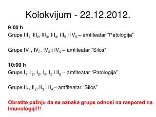 Kolokvijum - 22.12.2012.