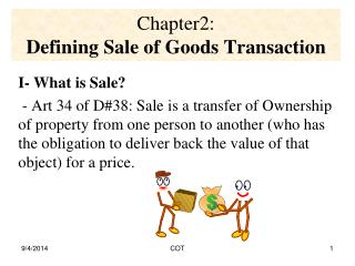Chapter2:  Defining Sale of Goods Transaction
