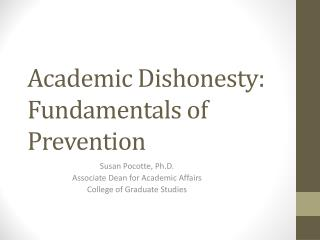 Academic Dishonesty: Fundamentals of Prevention