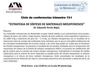 Área de Química Ciclo de conferencias trimestre  13-I