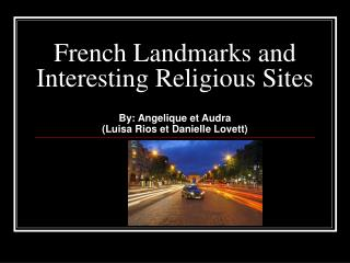French Landmarks and Interesting Religious Sites
