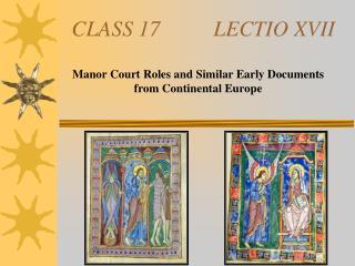 CLASS 17LECTIO XVII