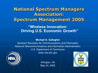 National Spectrum Managers Association: Spectrum Management 2005