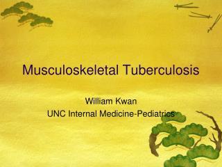 Musculoskeletal Tuberculosis