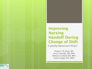 Improving Nursing Handoff During Change of Shift