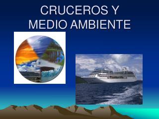 CRUCEROS Y  MEDIO AMBIENTE