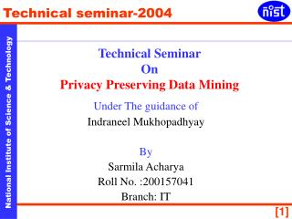 Technical Seminar On Privacy Preserving Data Mining