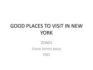GOOD PLACES TO VISIT IN NEW YORK