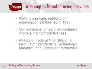 Washington Manufacturing Services