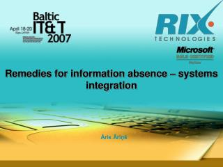 Remedies for information absence � systems integration