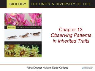 Chapter 13 Observing Patterns in Inherited Traits