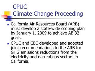 CPUC  Climate Change Proceeding