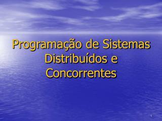 Programa��o de Sistemas Distribu�dos e Concorrentes