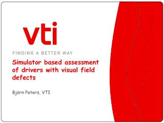 Simulator based assessment of drivers with visual field defects
