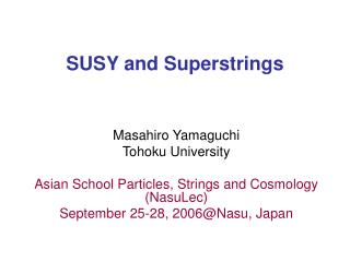 SUSY and Superstrings