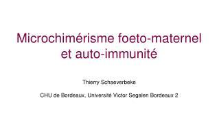 Microchimérisme foeto-maternel et auto-immunité