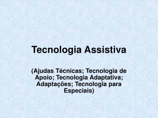 Tecnologia Assistiva