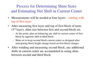 Process for Determining Shim Sizes and Estimating Net Shift in Current Center