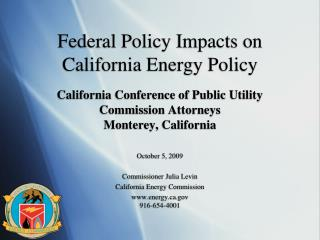 Federal Policy Impacts on California Energy Policy