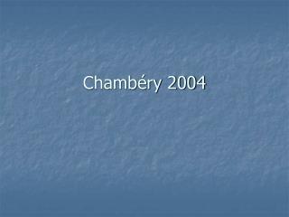 Chambéry 2004