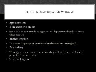 President�s Alternative Pathways