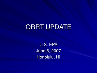 ORRT UPDATE