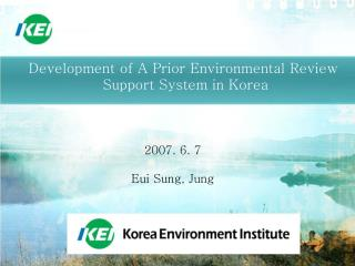 Development of A Prior Environmental Review  Support System in Korea