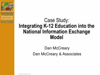Case Study: Integrating K-12 Education into the National Information Exchange Model
