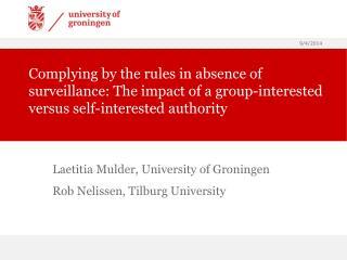 Laetitia Mulder, University of Groningen Rob Nelissen, Tilburg University