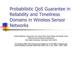 Probabilistic QoS Guarantee in Reliability and Timeliness Domains in Wireless Sensor Networks
