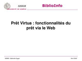 Prêt Virtua : fonctionnalités du prêt via le Web