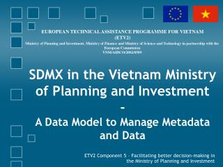 SDMX in the Vietnam Ministry of Planning and Investment - A Data Model to Manage Metadata and Data