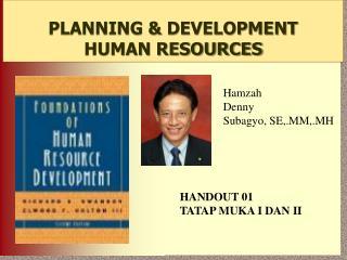 PLANNING & DEVELOPMENT HUMAN RESOURCES
