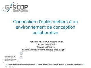 Connection d'outils métiers à un environnement de conception collaborative