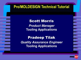 Pro/MOLDESIGN Technical Tutorial