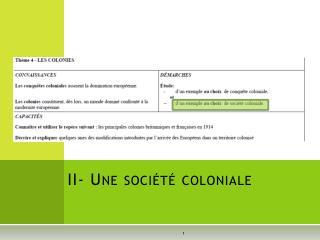 II- Une société coloniale