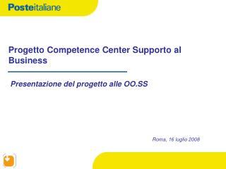 Progetto Competence Center Supporto al Business