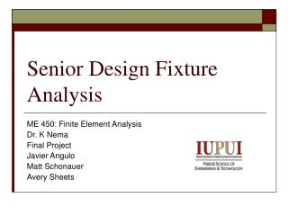 Senior Design Fixture Analysis