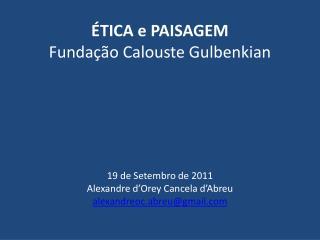 Convenção Europeia da  Paisagem  (CE, 2000):