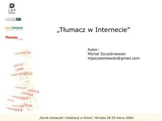 """""""Tłumacz w Internecie"""""""