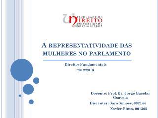 A representatividade das mulheres no parlamento