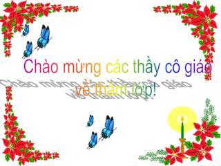 Ch�o m?ng c�c th?y c� gi�o v? th?m l?p!