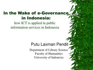 In the Wake of e-Governance in Indonesia: