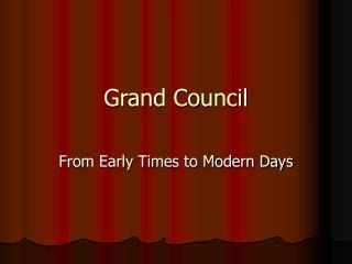Grand Council