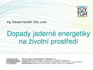 Ing. Eduard Hanslík, CSc. a kol.