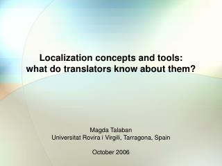 Localization concepts and tools: what do translators know about them?