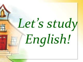 Let's study English!
