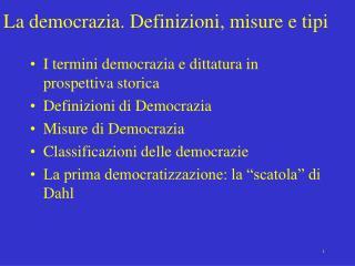 La democrazia. Definizioni, misure e tipi