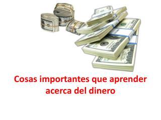 Cosas importantes que aprender acerca del dinero